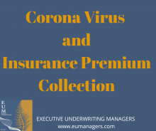 COVID-19 AND PREMIUM COLLECTIONS